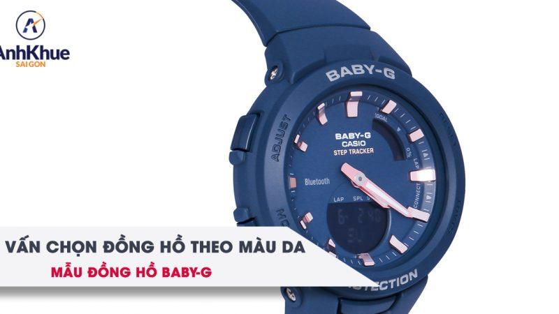 Tư vấn lựa chọn đồng hồ Baby-G hợp với màu da